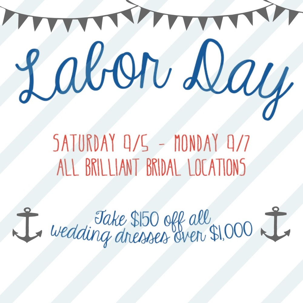 Labor Day Sale this Weekend at all Brilliant Bridal Locations!. Desktop Image